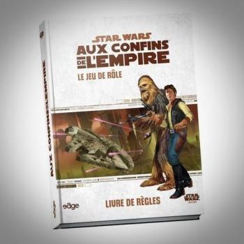 STAR WARS Aux Confins de l'Empire : Livre de Règles