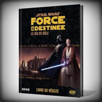 STAR WARS Force et Déstinée : Jeu de Rôle