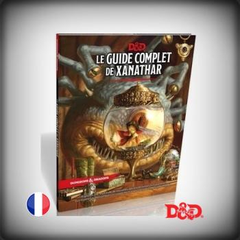 DUNGEONS & DRAGON : LE GUIDE COMPLET DE XANATHAR