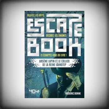 ESCAPE BOOK - ARSÈNE LUPIN ET LE COLLIER DE LA REINE